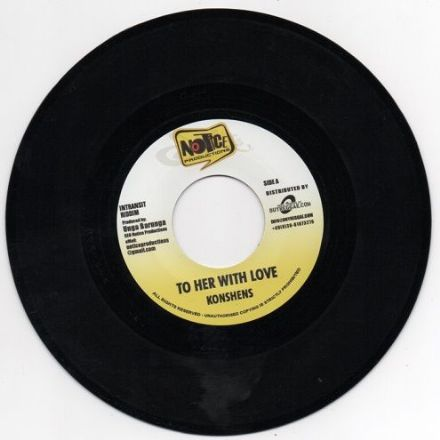 Intransit riddim: Konshens - To Her With Love / Dre Island - Bless My Heart Oh Jah (Notice / Buyreggae) EU 7""